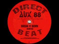 Aux 88 - Break It Down