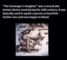 The Scavengers Daughter