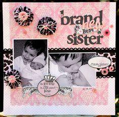 ***Brand New bebe Sister*** ANTHOLOGIES - Scrapbook.com