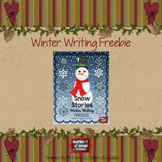 Reading In A Winter Wonderland Blog Hop--Writing process freebie based on Will Hillenbrand's Snowman's Story, but perfect for any of your favorite snowman picture books!