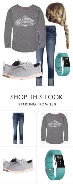 """""""Cute shoes"""" by snowboardgirl13 ❤ liked on Polyvore featuring Current/Elliott, Billabong, TOMS and Fitbit"""