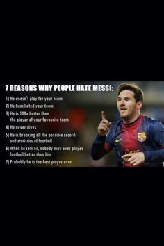 Messi, why people hate him. but he is my favorite player. He is awesome and people just need to accept who/what he is. Messi Neymar Suarez, Messi Vs Ronaldo, Messi Fans, Messi Messi, Fc Barcelona, Barcelona Soccer, Messi Soccer, Basketball, Volleyball