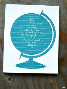 Globe For God So Loved the World 11x14 Stand Out by kisstheskyshop, $30.00