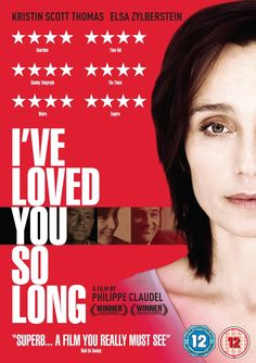 I've Loved You So Long [DVD]: Amazon.co.uk: Kristin Scott Thomas, Elsa Zylberstein, Serge Hazanavicius, Laurent Grevill, Frederic Pierrot, Claire Johnston, Catherine Hosmalin, Jean-Claude Arnaud, Philippe Claudel: DVD & Blu-ray
