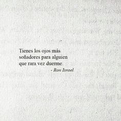 Tengo ojeras. Poetry Quotes, Book Quotes, Words Quotes, Life Quotes, Sayings, More Than Words, Some Words, Motivational Phrases, Inspirational Quotes