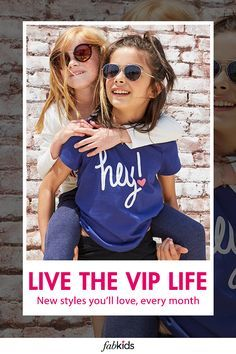 Get styles picked for your little one and mailed straight to your door. At FabKids, we want to keep money in your wallet and stylish clothes in the closet. That's why we created our VIP membership.