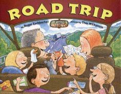 Road Trip (A ~ the perfect kids book for a family road trip! Each page is written & drawn just like I remember our trips.)