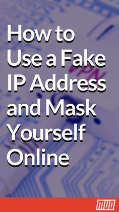 How to Use a Fake IP Address and Mask Yourself Online Sometimes you need to hide your IP address. Here are some ways to mask your IP address and cloak yourself online for anonymity. Computer Help, Computer Internet, Computer Security, Computer Tips, Computer Hacker, Computer Photo, Computer Basics, Computer Laptop, Technology Hacks