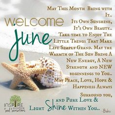 Here is June Quotes for you. June Quotes beautiful quotes welcome june new month new chapter new page. June Quotes hello june may the month Welcome June Images, Welcome July, New Month Greetings, New Month Wishes, Happy New Month Quotes, January Quotes, Birthday Month Quotes, Birthday Wishes, Birthday Ideas