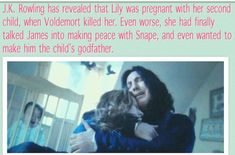 This makes Snape being a jerk even worse! Because I Voldemort had just not killed them until after Snape was the godfather, Snape would most likely be a much better person. An Harry would have a little sister or brother! Harry Potter Love, Harry Potter Fandom, Harry Potter Memes, Lily Potter, Facts About Harry Potter, Harry Potter Fan Theories, Severus Rogue, Severus Snape, Draco Malfoy
