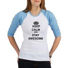 Keep Calm & Stay Awesome Jr. Raglan #saytoons #cafepress