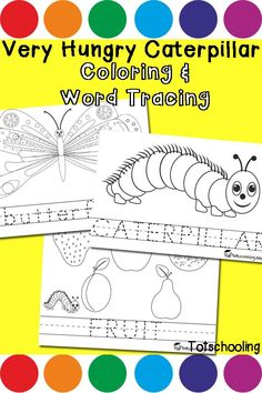 Very Hungry Caterpillar Coloring & Word Tracing