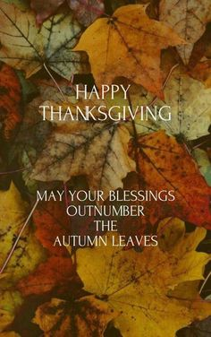 May your blessings outnumber the autumn leaves, happy thanksgiving thanksgiving thanksgiving pictures happy thanksgiving thanksgiving images thanksgiving quotes happy thanksgiving quotes thanksgiving image quotes