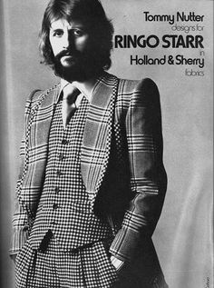 Ringo Starr is plaid to be alive in this 1970s ad. Ringo Starr wears a groovy suit designed by Tommy Nutter in a 1970s ad for Holland & Sherry fabrics.