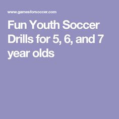 Fun Youth Soccer Drills for 5, 6, and 7 year olds