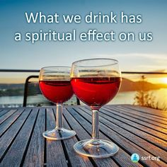 What we drink has a spiritual effect on us, which in turn affects others around us. Some people regularly turn to their favorite alcoholic drink after a long or difficult day to relax. But the spiritual vibrations and spiritual effect of drinking alcohol are anything but relaxing. In fact, if a person has a desire to drink something that will help them calm down and relax, the last thing he or she should drink is alcohol. Instead, it is far better to drink fresh fruit juice, milk or simply… Effects Of Drinking Alcohol, Alcohol Side Effects, Fruit Juice, Fresh Fruit, Spiritual Health, Alcoholic Drinks, Milk, Relax, Water