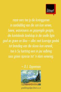 """""""Vincent van Gogh"""" deur D. Van Gogh Flowers, Language And Literature, Afrikaans, Vincent Van Gogh, Best Quotes, Dj, Poems, Lyrics, Bible"""
