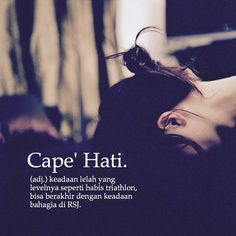 Capek hati Rude Quotes, Quotes Rindu, Quotes Lucu, Best Quotes, Funny Quotes, Silent Words, November Quotes, Strong Words, Simple Quotes