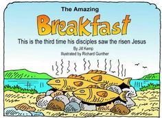 John 21:1-19; Jesus Served Breakfast by the Sea: Free Printable Storybook, Big Book, One-Page Story as well as Net & Fish Props