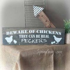 Beware of the Chickens Pecker Animal Farm Barnwood Sign//Reclaimed ...