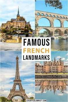 Famous French Landmarks including the Eiffel Tower, Mont St Michel, Chateau de Chambord and Paris France Travel, Paris Travel Guide, Europe Travel Tips, Spain Travel, Travel Guides, Travel Destinations, Backpacking Europe, European Destination, European Travel