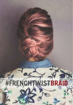 Try a new twist on the French braid.