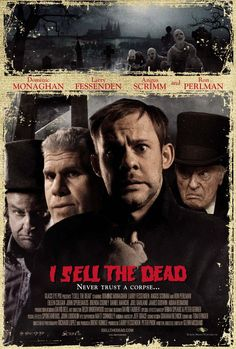 I Sell the Dead (2008). Dominic Monaghan, Ron Perlman. Horror | Comedy.