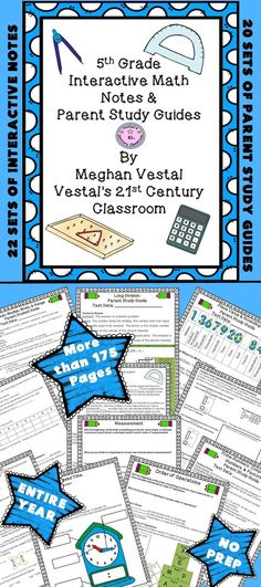 5th Grade Math Interactive Notes & Parent Study Guides for an ENTIRE YEAR!  More than 175 no prep pages.