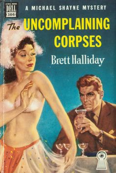 ROBERT STANLEY - art for The Uncomplaining Corpses by Brett Halliday - 1950 Dell