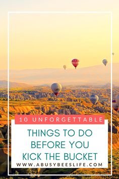 Need a few more items for your Bucket List? In need of Bucket List ideas? Search no more! Here are 10  amazing places and things to do before you kick the bucket! via @abusybeeslife