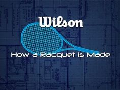 Curious how a tennis racquet is made? Here's how!