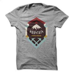 Mountain Explorer - #cool sweatshirts #t shirt websites. BUY NOW => https://www.sunfrog.com/Outdoor/Mountain-Explorer.html?id=60505