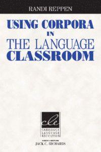 Using corpora in the language classroom / Randi Reppen - Cambridge : Cambridge University Press, 2010