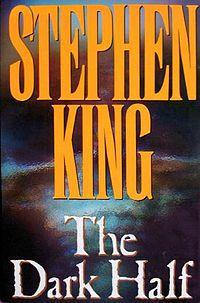 The Dark Half, Stephen King