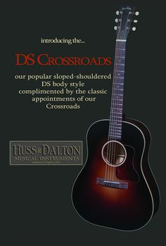 Huss & Dalton Musical Instruments - DS CRossroads coming  in September 2014