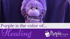 Purple is the Color of Healing