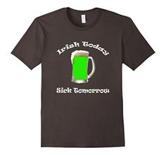 Men's #StPatricksDay Shirt #Irish Today Sick Tomorrow Gr... https://www.amazon.com/dp/B06XCZM12Q/ref=cm_sw_r_pi_dp_x_.hbUyb71P2NGV