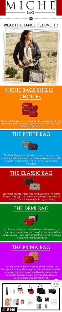 Miche offers women the ultimate combination of style, convenience and affordability.