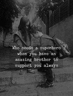 Best Brother Quotes and Sibling Sayings Collection From Boostupliving. Here we've collected more than 100 Best Brother Quotes For you. Sister Quotes In Hindi, Bro And Sis Quotes, Brother N Sister Quotes, Brother Sister Love Quotes, Brother Birthday Quotes, Sister Quotes Funny, Brother And Sister Love, Funny Quotes, Life Quotes