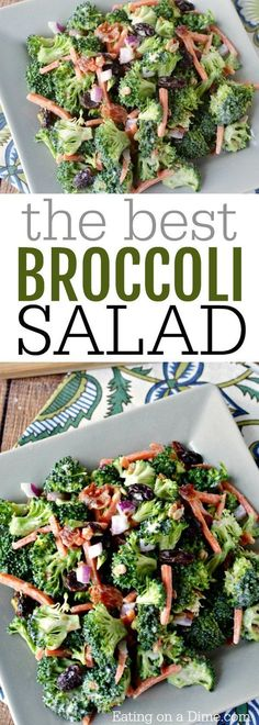 You can find the best broccoli salad recipe here. It's crunchy, sweet and salty all combined in one delicious salad. Everyone loves this creamy dish. #broccolisalad #healthymeal #salad #eatingonadime