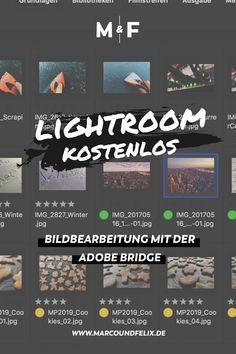 """Adobe Bridge ist Lightroom in """"Light"""" - Wir geben euch Tipps, wie ihr die Bildbearbeitung aus Lightroom legal und direkt vom Entwickler kostenlos nutzen könnt, ohne ein Abo abzuschließen"""