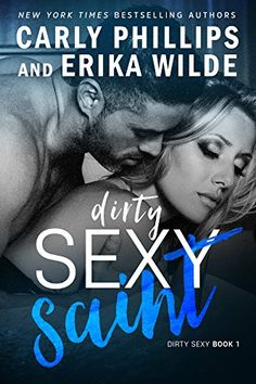 Today it is my pleasure to Welcome authors Carly Phillips & Erika Wilde to HJ! Hi Carly & Erika and welcome to HJ! We're so excited to chat with you about your new release, Dirty Sexy Saint… Good Books, Books To Read, My Books, Love Book, Book 1, Free Kindle Books, Romance Novels, Hd 1080p, Cute Quotes