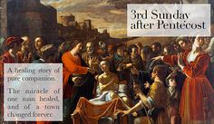 3rd Sunday after Pentecost 2013. Sermon: https://www.youtube.com/watch?v=Xy7QpDBbarw Featured Artist: Mario Minniti, The Miracle of the Widow of Nain