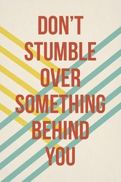 Always forward, never behind!