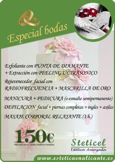 ESPECIAL BODAS  Pack para novia, novio, madrina e invitados.  STETICEL, la belleza a tu alcance  Pintor Aparicio, 16. 03003 Alicante. 965 927 556