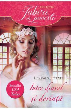 Intre diavol si dorinta - Lorraine Heath Books To Read Online, Reading Online, Lorraine, Sandra Brown, Document Sharing, Free Ebooks, Persona, Believe, Aurora Sleeping Beauty