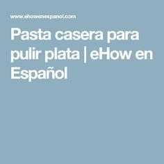 Pasta casera para pulir plata | eHow en Español