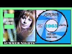 Marianne Faithfull, Summer Songs, All That Matters, Summer Nights, Summertime, Youtube, Youtubers, Youtube Movies