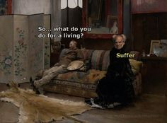 Well, I can say these memes are funny and hilarious but it doesn't matter. Nihilist Memes are quite funny and it also doesn't matter because we exist to die. Renaissance Memes, Medieval Memes, Medieval Reactions, Classical Art Memes, Funny Art, Funny Memes, Hilarious, Funny Quotes, Art History Memes