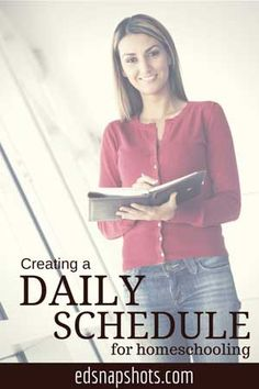 Best Tips for Creating a Homeschool Daily Schedule Part 5 of a Homeschool Planning Series
